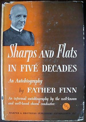 SHARPS AND FLATS IN FIVE DECADES: AN: Finn, William J.