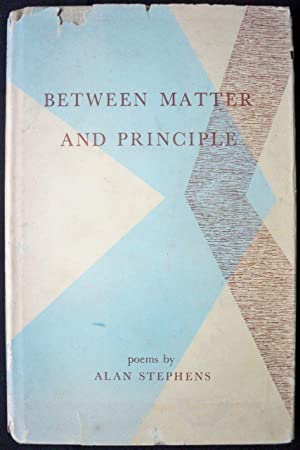 BETWEEN MATTER AND PRINCIPLE: Stephens, Alan