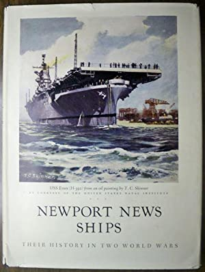 NEWPORT NEWS SHIPS: THEIR HISTORY IN TWO WORLD WARS (MUSEUM PUBLICATION, NO. 25): Balison, Howard J...