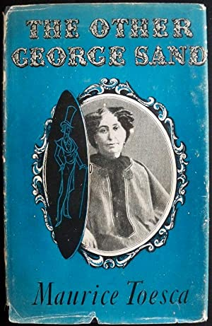 THE OTHER GEORGE SAND: Toesca, Maurice