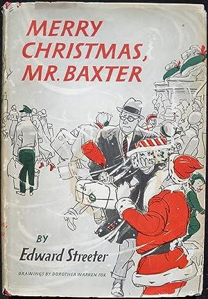 MERRY CHRISTMAS, MR. BAXTER: Streeter, Edward