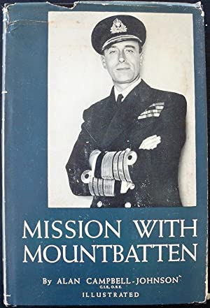 MISSION WITH MOUNTBATTEN: Campbell-Johnson, Alan