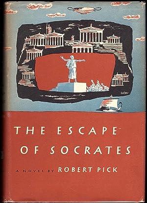 THE ESCAPE OF SOCRATES: Pick, Robert