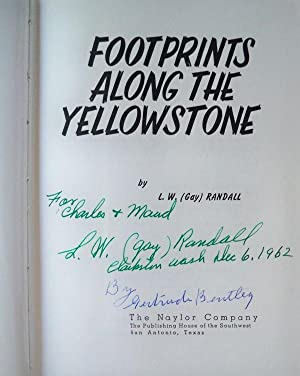 FOOTPRINTS ALONG THE YELLOWSTONE: Randall, L.W. (Gay)