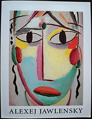 ALEXEJ JAWLENSKY FROM APPEARANCE TO ESSENCE: Mochon, Anne; With an Essay by