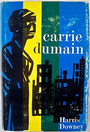 CARRIE DUMAIN: Downey, Harris