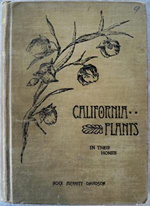 CALIFORNIA PLANTS IN THEIR HOMES: A BOTANICAL READER FOR CHILDREN AND SUPPLEMENT FOR USE OF ...