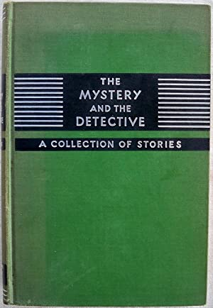 THE MYSTERY AND THE DETECTIVE: A COLLECTION OF STORIES