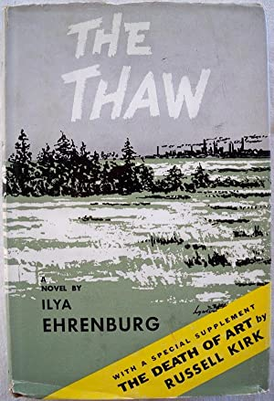 THE THAW: Ehrenburg, Ilya; Translated by Manya Harari