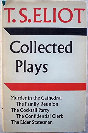 COLLECTED PLAYS: Eliot, T.S.