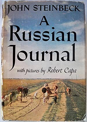 A RUSSIAN JOURNAL: Steinbeck, John; With Pictures by Robert Capa