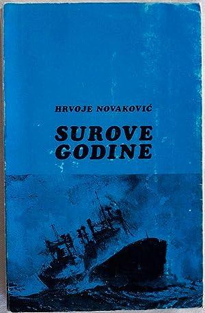 SUROVE GODINE: Novakovi , Hrvoje