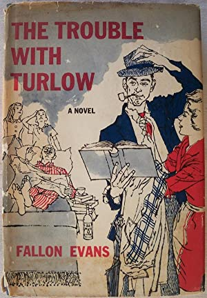 THE TROUBLE WITH TURLOW: Evans, Fallon