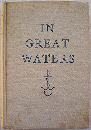 IN GREAT WATERS: MEMOIRS OF A MASTER: McNeil, S.G.S. (Samuel