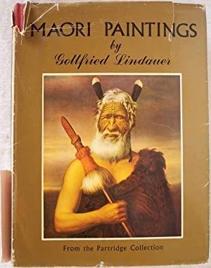 MAORI PAINTINGS: PICTURES FROM THE PARTRIDGE COLLECTION: Graham, J.C.