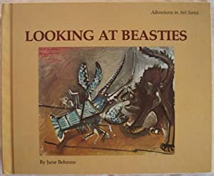 LOOKING AT BEASTIES (ADVENTURES IN ART SERIES)