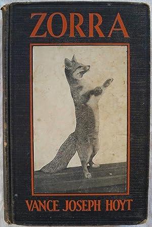 ZORRA: THE BIOGRAPHY OF A GRAY FOX: Hoyt, Vance Joseph