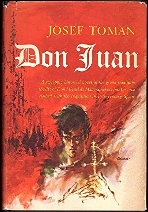 DON JUAN: THE LIFE AND DEATH OF: Toman, Josef; Translated