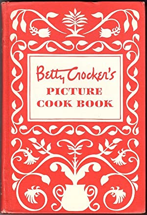 BETTY CROCKER'S PICTURE COOK BOOK: General Mills