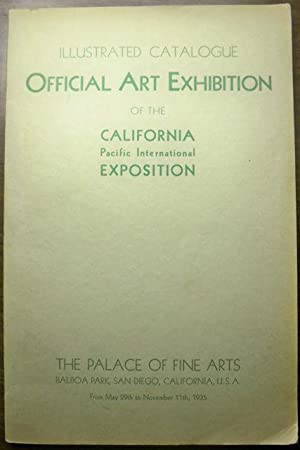 ILLUSTRATED CATALOGUE OFFICIAL ART EXHIBITION OF THE CALIFORNIA PACIFIC INTERNATIONAL EXPOSITION: ...
