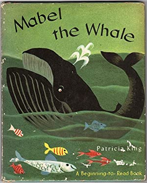 MABEL THE WHALE (A BEGINNING-TO-READ BOOK)