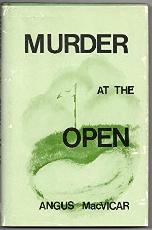 MURDER AT THE OPEN