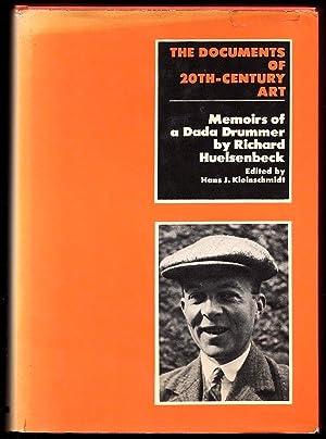 MEMOIRS OF A DADA DRUMMER (THE DOCUMENTS: Huelsenbeck, Richard; Edited