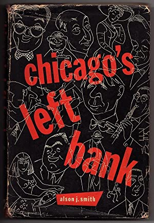 CHICAGO'S LEFT BANK: Smith, Alson J.