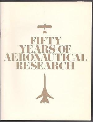 FIFTY YEARS OF AERONAUTICAL RESEARCH: National Aeronautics &