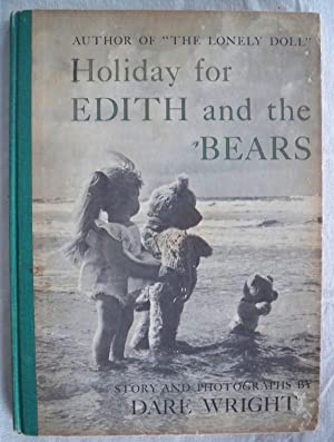 HOLIDAY FOR EDITH AND THE BEARS: Wright, Dare