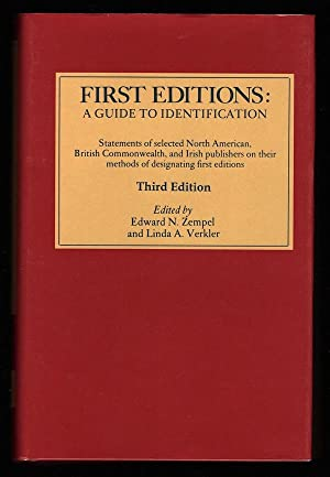 FIRST EDITIONS, A GUIDE TO IDENTIFICATION: STATEMENTS: Zempel, Edward N.