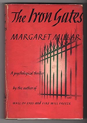 THE IRON GATES: A PSYCHOLOGICAL NOVEL