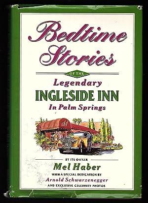 BEDTIME STORIES OF THE LEGENDARY INGLESIDE INN: Haber, Mel; With