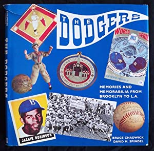 THE DODGERS: MEMORIES AND MEMORABILIA FROM BROOKLYN TO L.A.