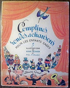 COMPTINES, RONDES ET CHANSONS POUR LES ENFANTS SAGES (LA COLLECTION POUR LES ENFANTS SAGES): ...
