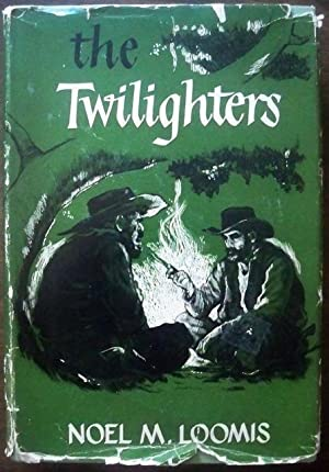 THE TWILIGHTERS: Loomis, Neil M.