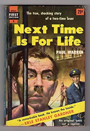 NEXT TIME IS FOR LIFE (DELL FIRST EDITION, 6)