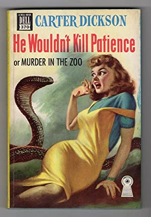 HE WOULDN'T KILL PATIENCE, OR MURDER IN THE ZOO (DELL MAPBACK, 370)
