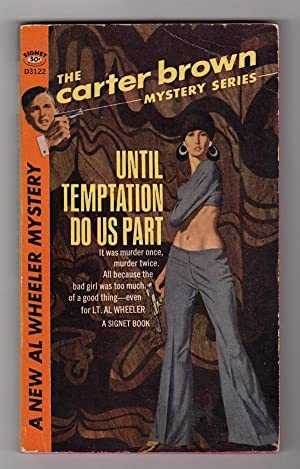 UNTIL TEMPTATION DO US PART (THE CARTER BROWN MYSTERY SERIES)