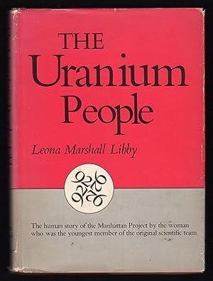 THE URANIUM PEOPLE: Libby, Leona Marshall