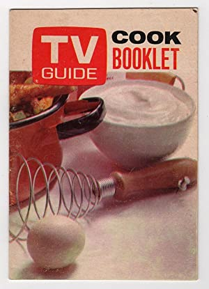 TV GUIDE COOK BOOKLET: A SELECTION OF FAVORITE RECIPES THAT HAVE APPEARED IN AMERICA'S FAVORITE T...