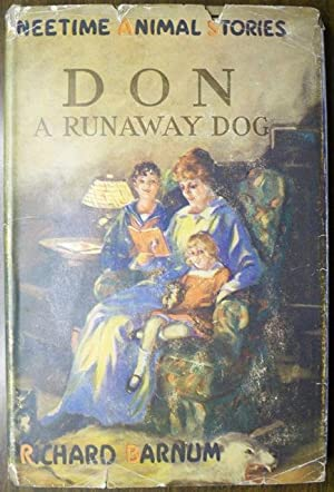 DON: A RUNAWAY DOG (KNEETIME ANIMAL STORIES): Barnum, Richard