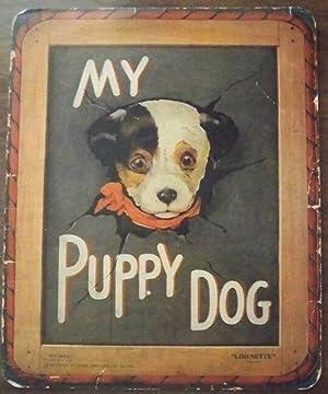 MY PUPPY DOG: Kennedy, A.E.]