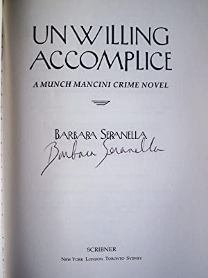 UNWILLING ACCOMPLICE: Seranella, Barbara