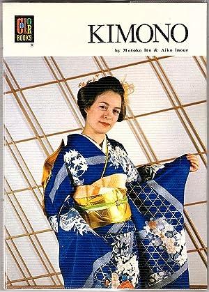 KIMONO (HOIKUSHA'S COLOR BOOK SERIES; NO. 37): Ito, Motoko &