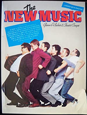 The New Music: Baker, Glenn A. & Stuart Coupe