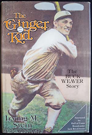The Ginger Kid: The Buck Weaver Story