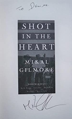 Shot in the Heart: Gilmore, Mikal