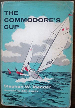 THE COMMODORE'S CUP: Meader, Stephen W.