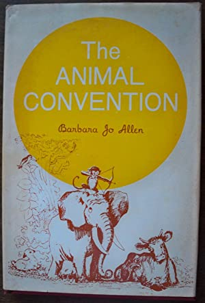 THE ANIMAL CONVENTION: Allen, Barbara Jo